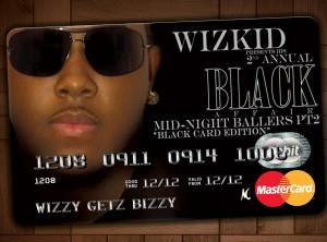 Wizkid Black Card